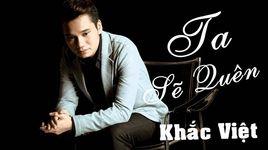 ta se quen (karaoke) - khac viet