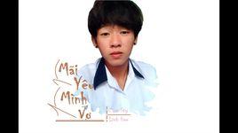 mai yeu minh vo (part 2) (audio) - zion sty