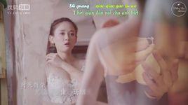 giu chat em, tu bo em (giu chat em, tu bo em ost) (vietsub, kara) - kim chi van (jin zhi wen)