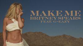 make me (karaoke) - britney spears, g-eazy