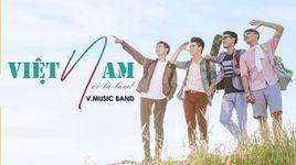 viet nam noi la lam - v.music new
