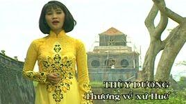 thuong ve xu hue - thuy duong