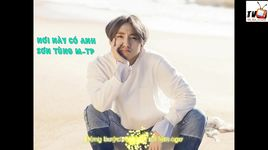 noi nay co anh (lyrics) - son tung m-tp