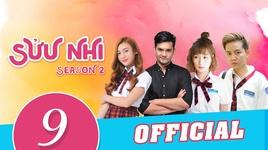 suu nhi - season 2 (tap 9) - v.a