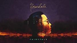 fairytale (official audio) - rosendale