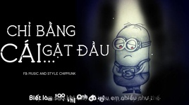 chi bang cai gat dau (minion version) - the minions