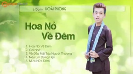 album hoa no ve dem (vol 1) - lam hoai phong