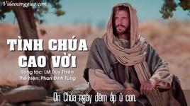 tinh chua cao voi (lyrics) - phan dinh tung