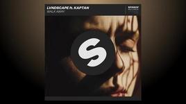 walk away (radio edit) - kaptan, lvndscape