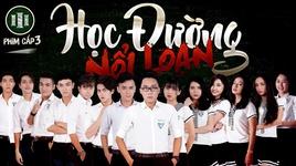 phim cap 3 - hoc duong noi loan - phan 6 (tap 1) - gino tong, v.a