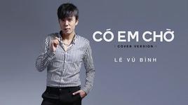 co em cho cover (lyrics video) - le vu binh