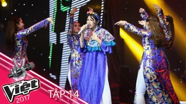 ngau hung song hong - hien mai (giong hat viet 2017 - tap 14) - v.a