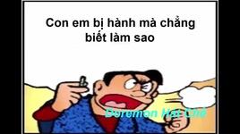 mieng luoi the gian che giay phut chia xa (doremon hat che) - v.a