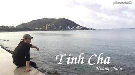 tinh cha (audio) - hoang chien
