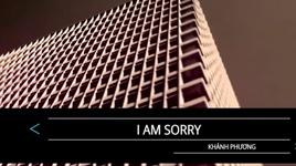 i am sorry (karaoke) - khanh phuong