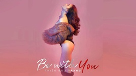 be with you - thieu bao trang
