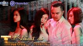 khong ai thuong minh (phim ca nhac) - thanh dai sieu
