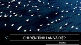 chuyen tinh lan va diep (karaoke) - dalena