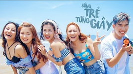 song tre tung giay - dong nhi, han sara, anh tu (the voice), huyen dung (the voice), giang my
