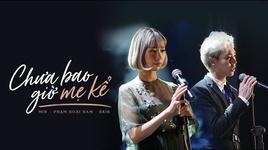 chua bao gio me ke (karaoke) - min, erik, pham hoai nam