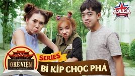 o ke vien - bi kip choc pha - chuong 2 - la la school