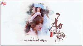 ao mong tinh yeu (thien y ost) (lyric video) - hari won