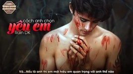 cach anh chon yeu em (audio) - rain dk