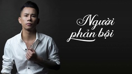 nguoi phan boi (lyric video) - le bao binh