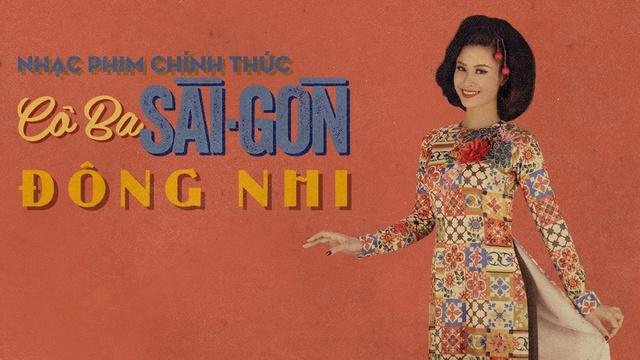 Cô Ba Sài Gòn (Cô Ba Sài Gòn OST) - Đông Nhi -  onerror=