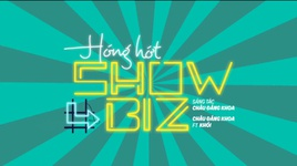hong hot showbiz (biet doi 1-0-2: lat mat showbiz ost) (lyric video) - chau dang khoa, khoi