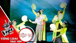 beo dat may troi, tat nuoc dau dinh - dinh tam (giong hat viet nhi 2017 - tap 14 ban ket) - v.a