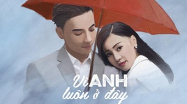 vi anh luon o day (co ba sai gon ost) - st son thach