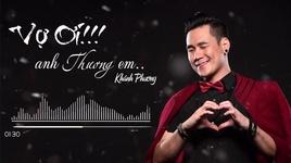 vo oi anh thuong em (co le anh sai 2017) (lyric video) - khanh phuong
