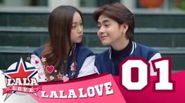 la la love - tap 1: anh co yeu em khong? - la la school