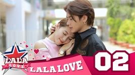 la la love - tap 2: chung thuy dau can thong minh - la la school