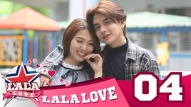 la la love - tap 4: khong cuoi thi dung yeu - la la school