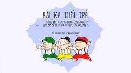 bai ca tuoi tre (karaoke) - jgkid, krazinoyze, emcee l, da lab, vu bui thu thuy, linh cao, mel g
