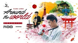 around the world - noo phuoc thinh