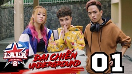 dai chien underground (tap 1) - la la school