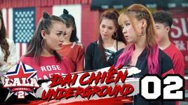 dai chien underground (tap 2) - la la school