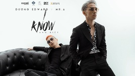 i know - edward duong nguyen, mr. a
