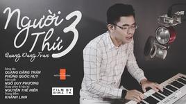 nguoi thu ba (live piano version) - tran dang quang