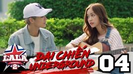 dai chien underground (tap 4) - la la school