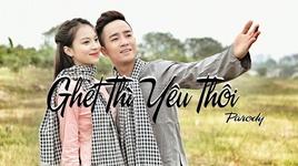 ghet thi yeu thoi (parody) - do duy nam