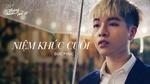 Niệm Khúc Cuối (Tháng Năm Rực Rỡ OST) - Đức Phúc