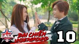 dai chien underground (tap 10) - la la school