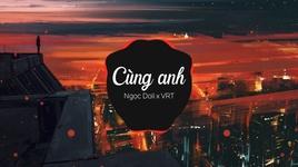 cung anh (vrt remix) (karaoke) - ngoc dolil, vrt