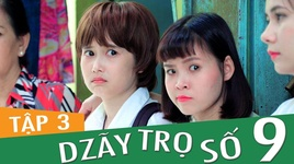 dzay tro so 9 (tap 3) - fap tv