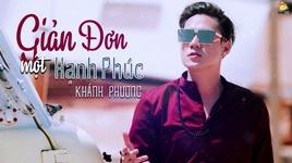 gian don mot hanh phuc - khanh phuong