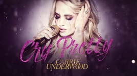 cry pretty (lyric video) - carrie underwood